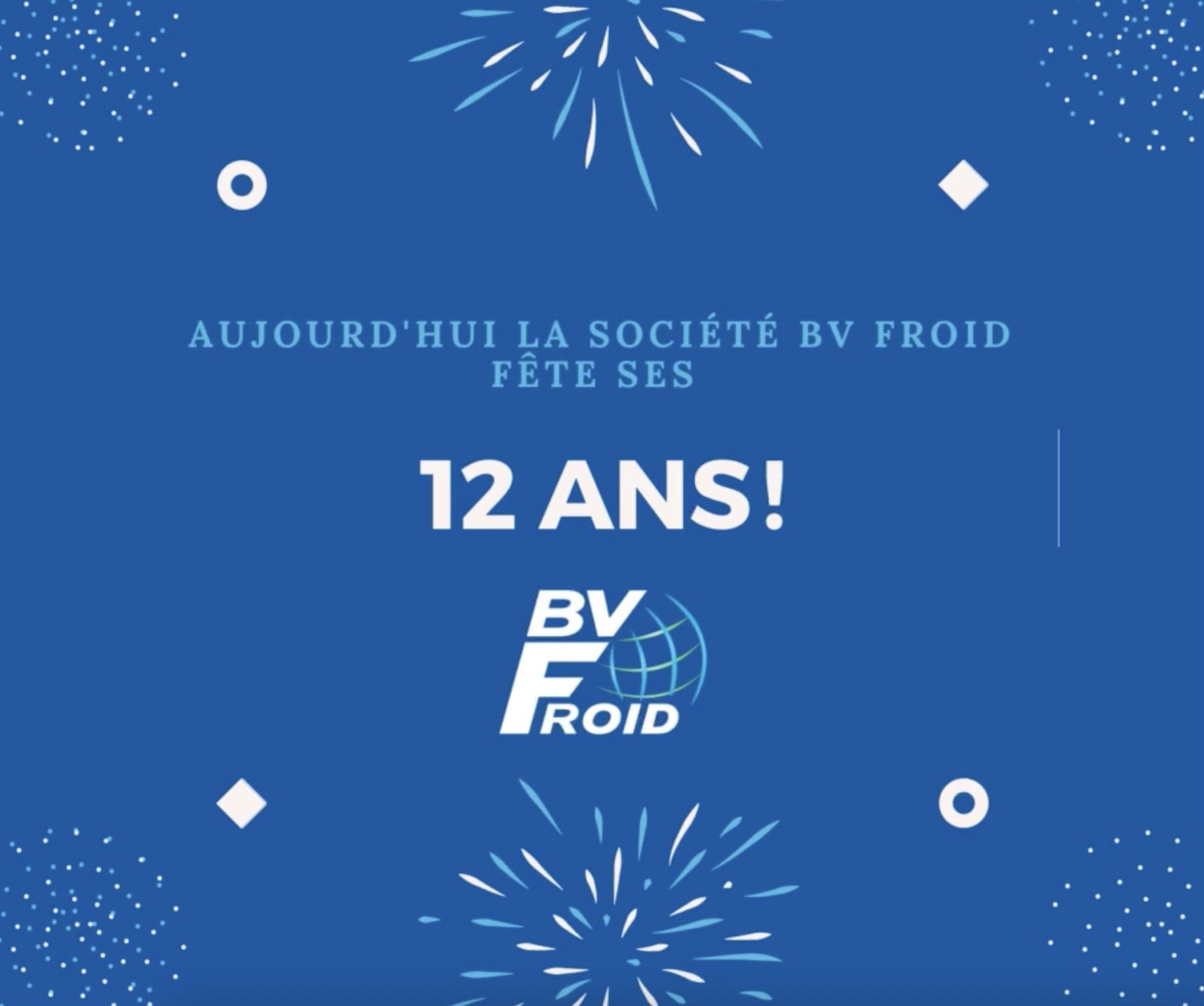BV Froid fête ses 12 ans